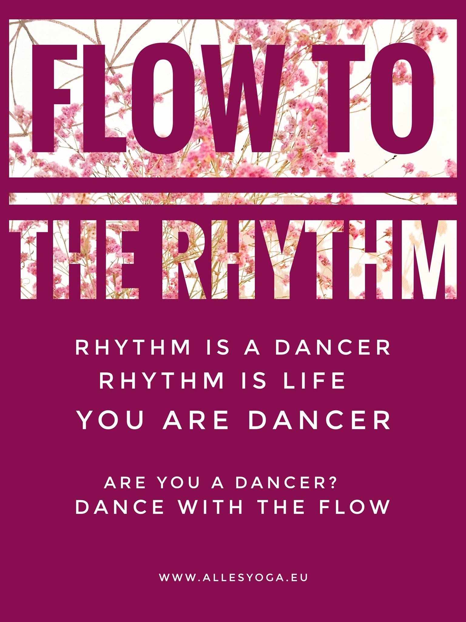 Flow to the rhythm